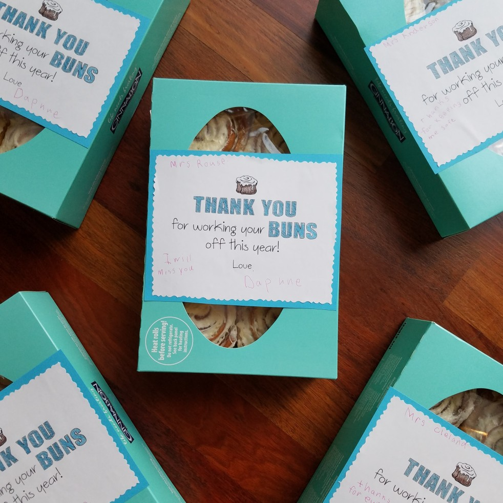 Thanks for working your BUNS off with Cinnabons {Teacher Appreciation Gift}