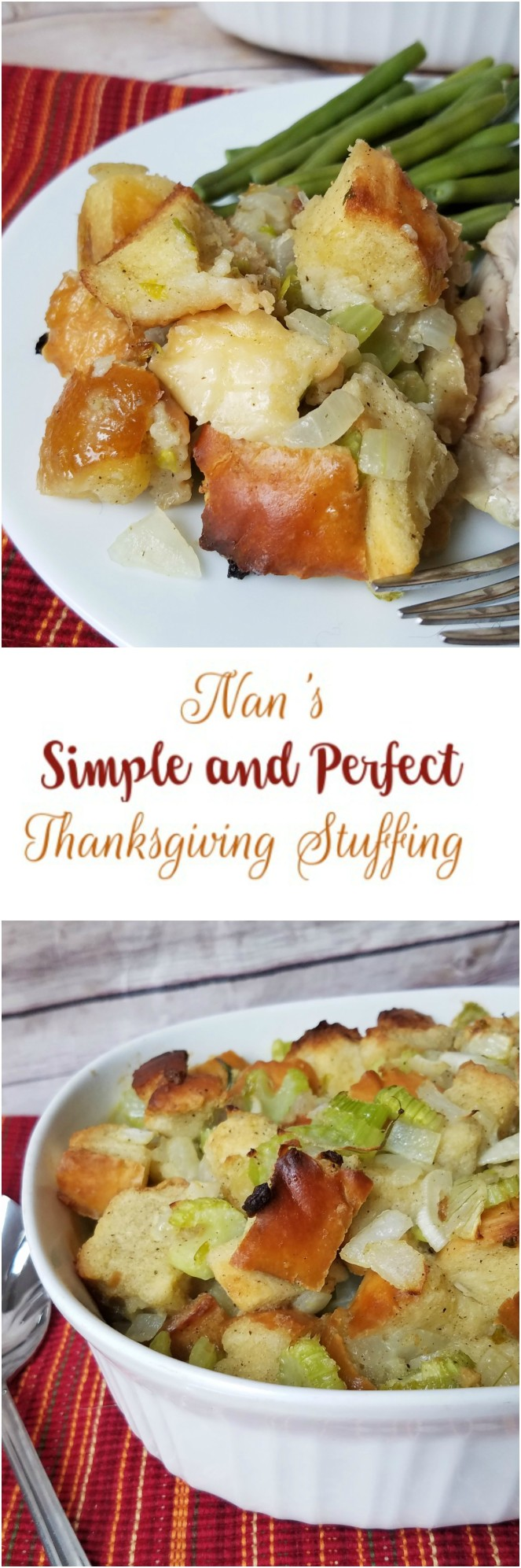 Nan's Simple and Perfect Thanksgiving Stuffing